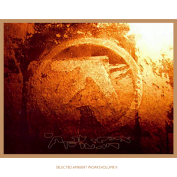 Aphex Twin Ambient Works Vol II