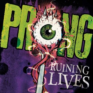 PRONG-Ruining-Lives-Cover