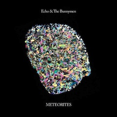 Echo-The-Bunnymen-Meteorites