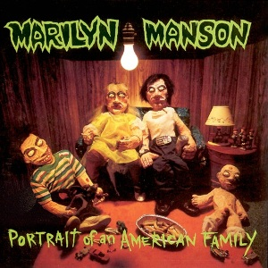 Marilyn_Manson_-_Portrait_of_an_American_Family_cover