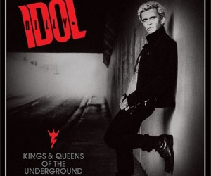 Billy Idol Kings Queens