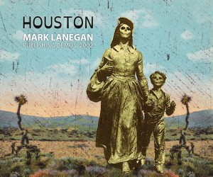 HOUSTON_Mark_Lanegan_Final_Outlines
