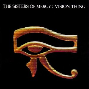 The_Sisters_of_Mercy_-_Vision_Thing_cover