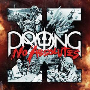 Prong_X_No_Absolutes