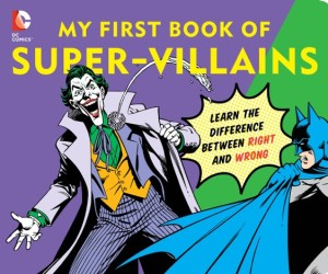 DTBW My First Book of Super-Villains