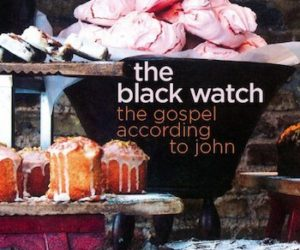 The-Black-Watch-The-Gospel-According-to-John-cover