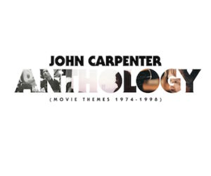 John Carpenter Anthology Review